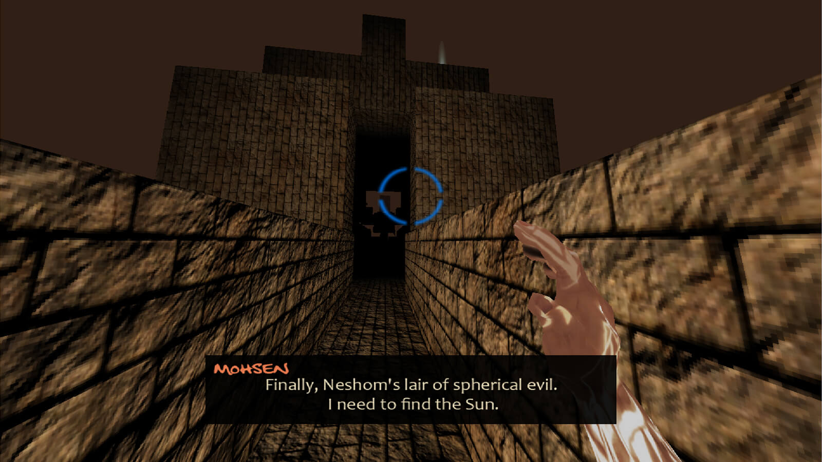 "Standing in a stone corridor, the text ""Finally, Neshom's lair of spherical evil. I need to find the Sun."" appears"